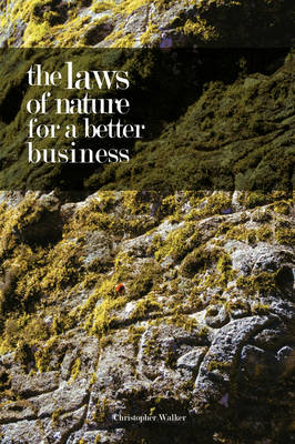The Laws of Nature for a Better Business (Paperback)