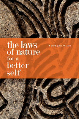 The Laws of Nature for a Better Self (Paperback)