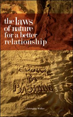 The Laws of Nature for a Better Relationship (Paperback)