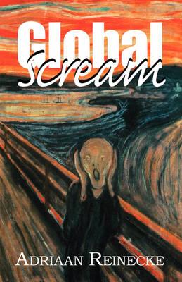Global Scream (Paperback)