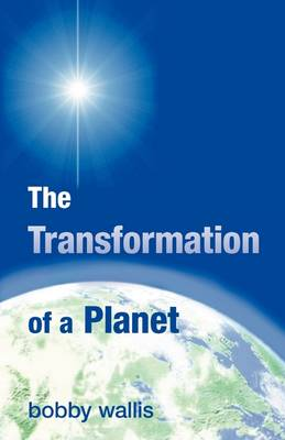 The Transformation of a Planet (Paperback)