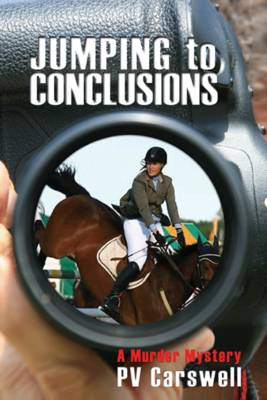 Jumping to Conclusions: A Murder Mystery (Paperback)