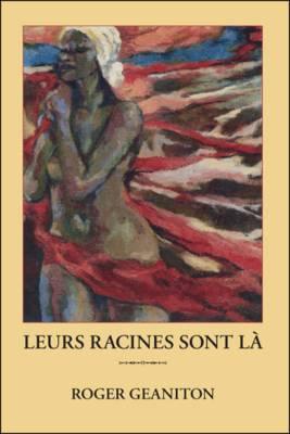 Leurs Racines Sont La (Paperback)