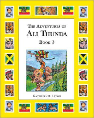 The Adventures of Ali Thunda: Bk. 3 (Paperback)