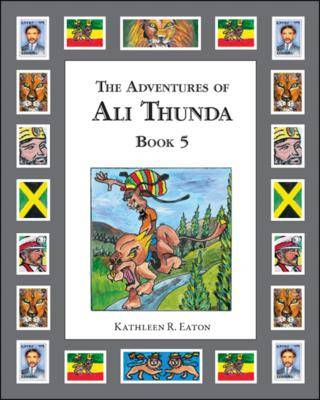 The Adventures of Ali Thunda: Bk. 5 (Paperback)