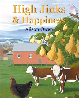 High Jinks and Happiness (Paperback)