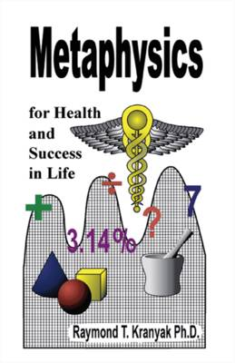 Metaphysics for Health and Success in Life (Paperback)