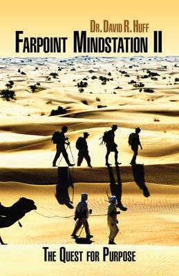 Farpoint Mindstation II: The Quest For Purpose (Paperback)