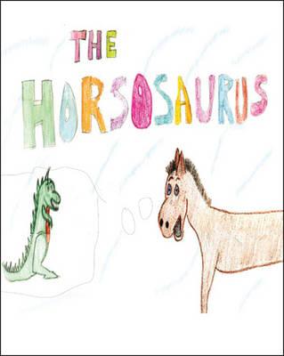 The Horsosaurus (Paperback)
