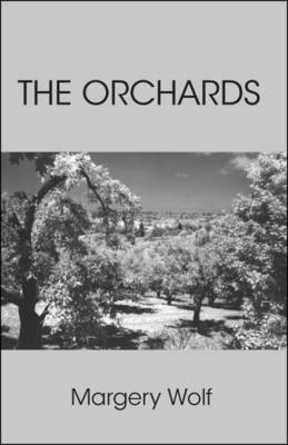 The Orchards (Paperback)
