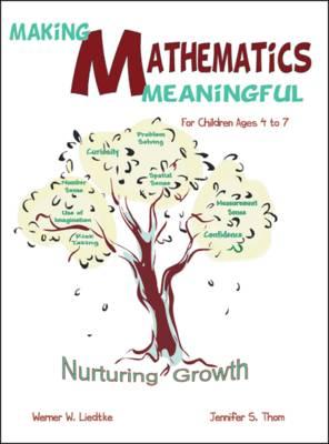 Making Mathematics Meaningful: Nurturing Growth (Paperback)