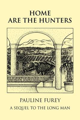 Home are the Hunters (Paperback)