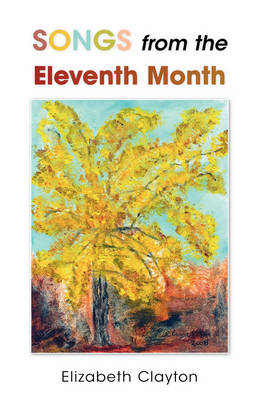 Songs from the Eleventh Month (Paperback)