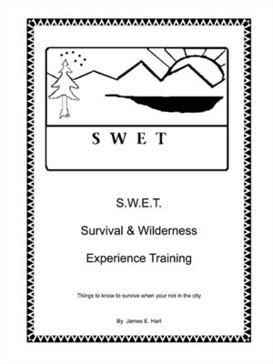 Swet: Survival and Wilderness Experience Training (Paperback)