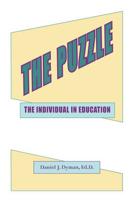 The Puzzle: The Individual in Education (Paperback)