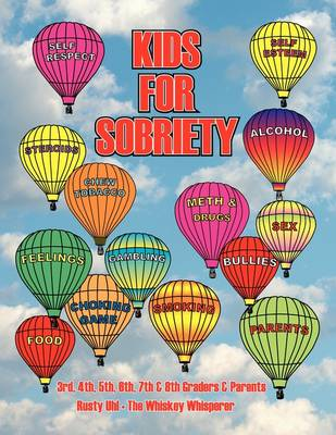 Kids for Sobriety (Paperback)