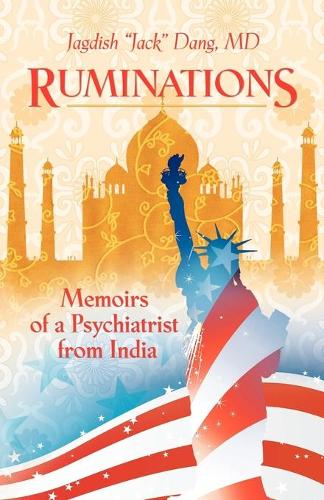 Ruminations: Memoirs of a Psychiatrist from India (Paperback)