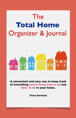 Total Home Organizer and Journal (Paperback)