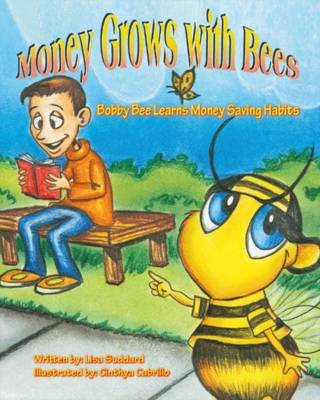 Money Grows with Bees (Paperback)