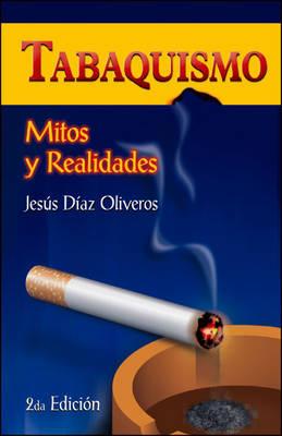 Tabaquismo: Mitos Y Realidades (Paperback)