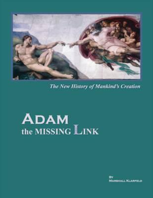 ADAM the Missing Link (Paperback)