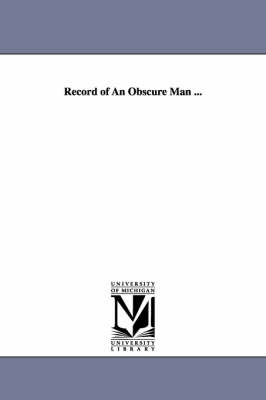 Record of an Obscure Man ... (Paperback)