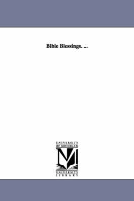 Bible Blessings. ... (Paperback)