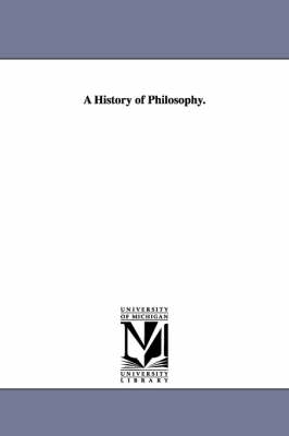 A History of Philosophy (Paperback)