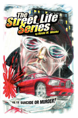 The Street Life Series: Is It Suicide or Murder? (Paperback)