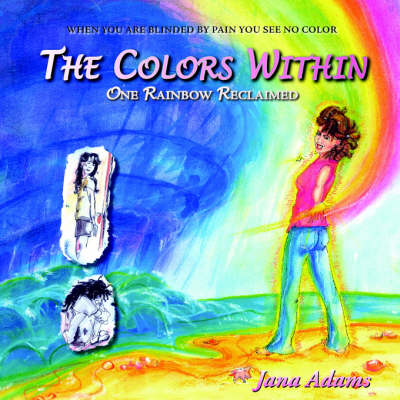 The Colors Within: One Rainbow Reclaimed (Paperback)