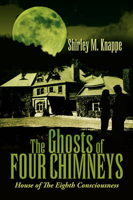 The Ghosts of Four Chimneys (Paperback)
