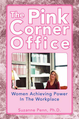 The Pink Corner Office (Paperback)
