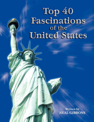 Top 40 Fascinations of the United States (Paperback)