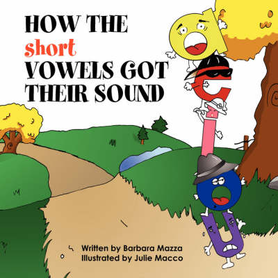 How the Short Vowels Got Their Sound (Paperback)