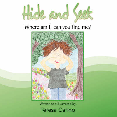 Hide and Seek: Where Am I, Can You Find Me? (Paperback)