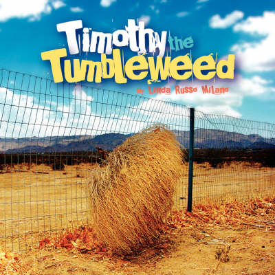 Timothy the Tumbleweed (Paperback)