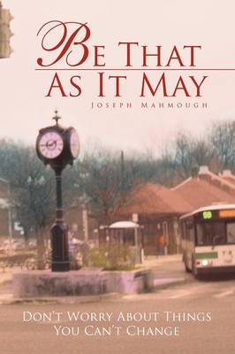 Be That as It May (Paperback)