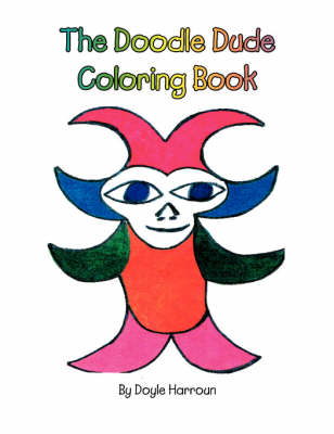 The Doodle Dude Coloring Book (Paperback)
