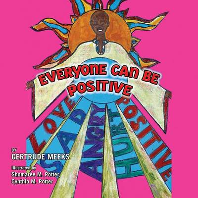Everyone Can Be Positive (Paperback)