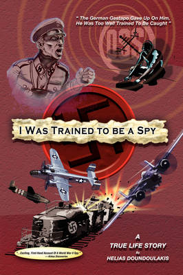 I Was Trained to Be a Spy (Paperback)