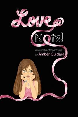Love Nots! (Hardback)