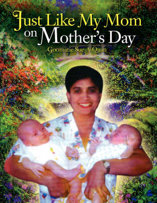 Just Like My Mom on Mother's Day (Paperback)