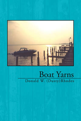 Boat Yarns (Paperback)