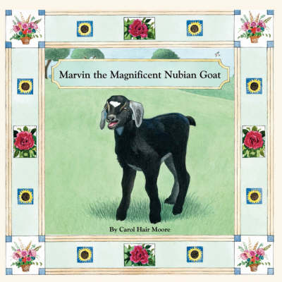Marvin the Magnificent Nubian Goat (Paperback)