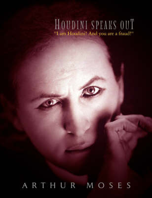 Houdini Speaks Out (Paperback)