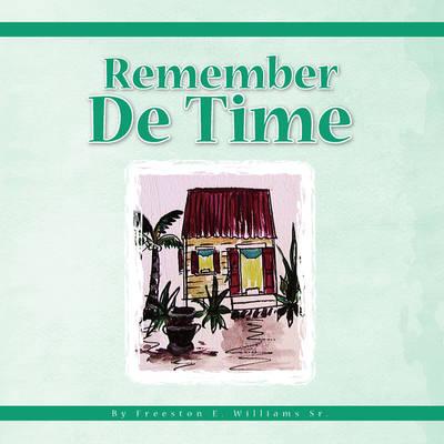 Remember de Time (Paperback)