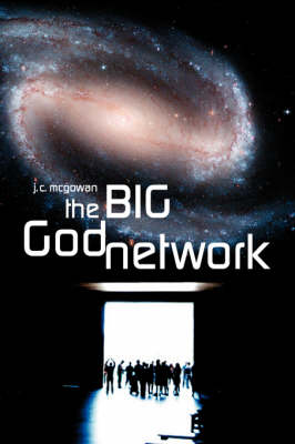 The Big God Network (Paperback)