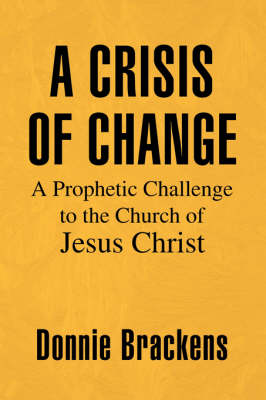 A Crisis of Change (Paperback)