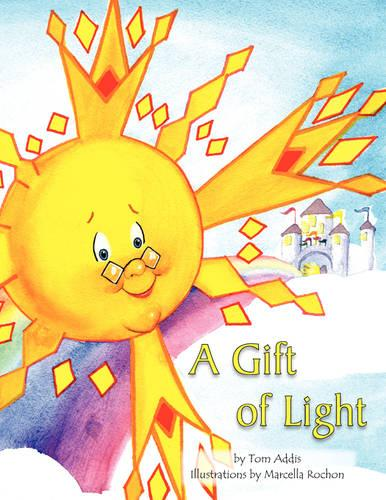 A Gift of Light (Paperback)