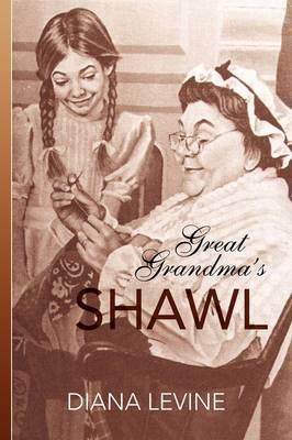 Great Grandma's Shawl (Paperback)